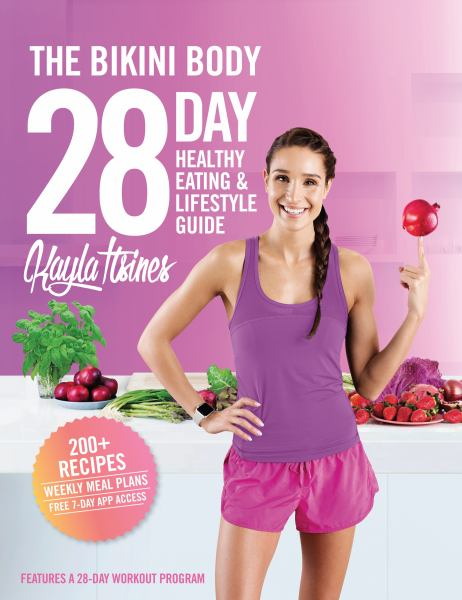 The Bikini Body - 28 Day Healthy Eating and Lifestyle Guide