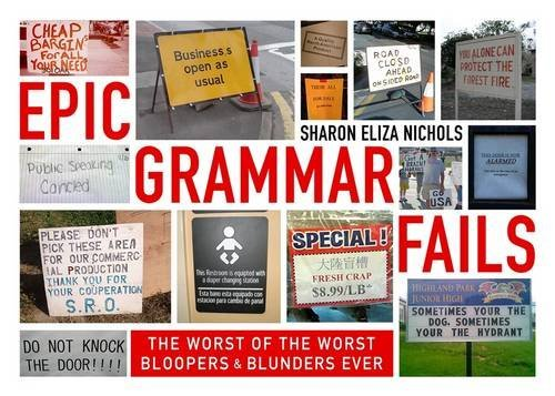 Delusions of Grammar: The Worst of the Worst