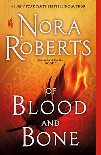 Of Blood and Bone (Chronicles of The One, Bk. 2)