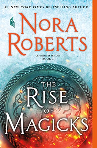 Rise of Magicks (Chronicles of The One, Bk. 3)