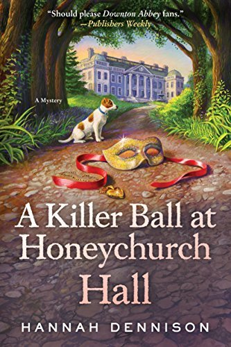 A Killer Ball at Honeychurch Hall (Honeychurch Hall, Bk. 3)