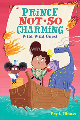 Wild Wild Quest (Prince Not So Charming, Bk. 6)