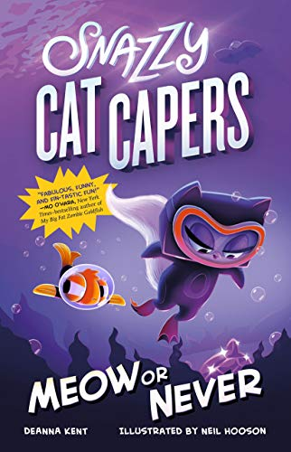 Meow or Never (Snazzy Cat Capers, Bk. 3)