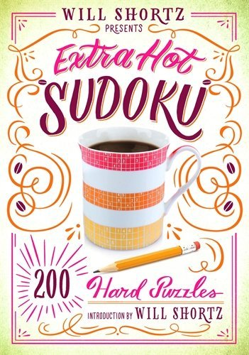 Will Shortz Presents Extra Hot Sudoku