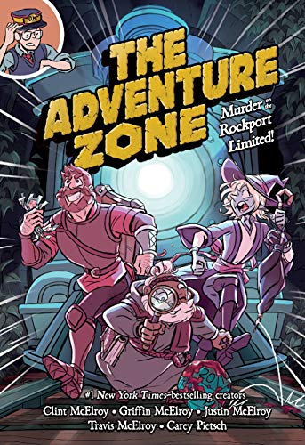Murder on the Rockport Limited! (The Adventure Zone, Bk. 2)