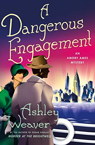 A Dangerous Engagement (An Amory Ames Mystery)