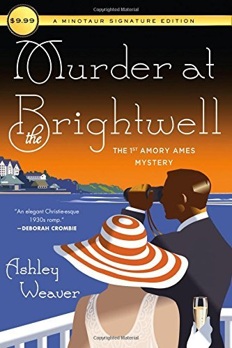 Murder at the Brightwell (An Amory Ames Mystery)