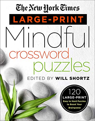 The New York Times Large-Print Mindful Crossword Puzzles