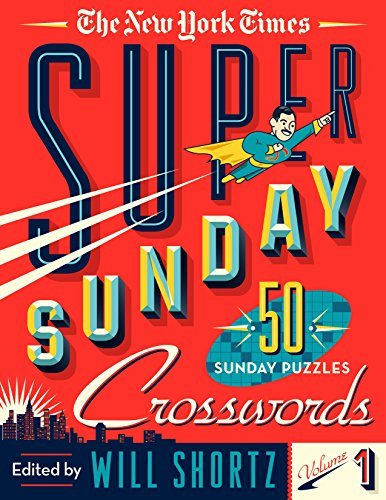 The New York Times Super Sunday Crosswords (Volume 1)