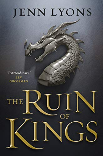 The Ruin of Kings (A Chorus of Dragons, Bk. 1)