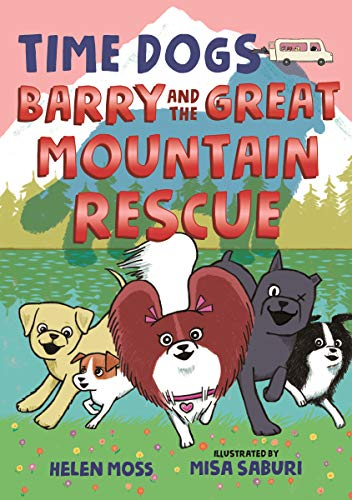 Barry and the Great Mountain Rescue (Time Dogs, Bk. 3)