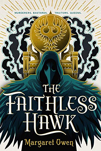 The Faithless Hawk (The Merciful Crow Bk. 2)