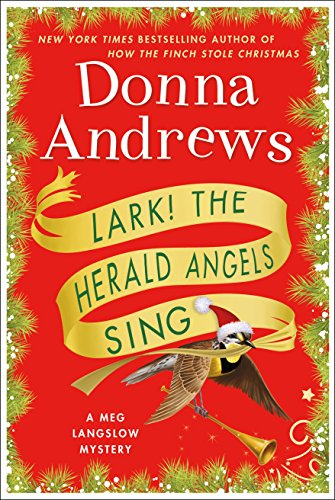 Lark! The Herald Angels Sing (Meg Langslow Mysteries)