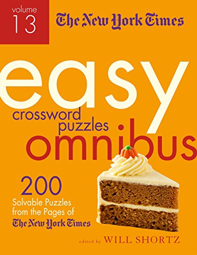 The New York Times Easy Crossword Puzzle Omnibus (Volume 13)