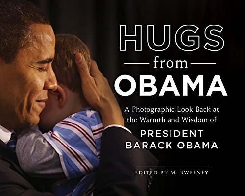 Hugs from Obama: A Photographic Look Back at the Warmth and Wisdom of President Barack Obama