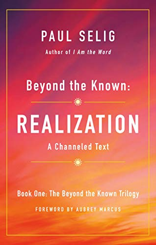 Realization (Beyond the Known Trilogy, Bk. 1)