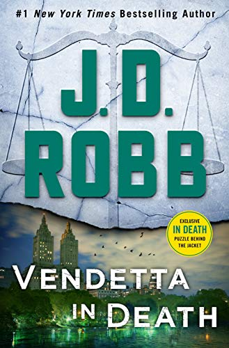 Vendetta in Death: An Eve Dallas Novel (In Death, Bk. 49)
