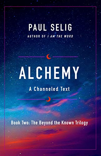 Alchemy (The Beyond the Known Trilogy, Bk. 2)
