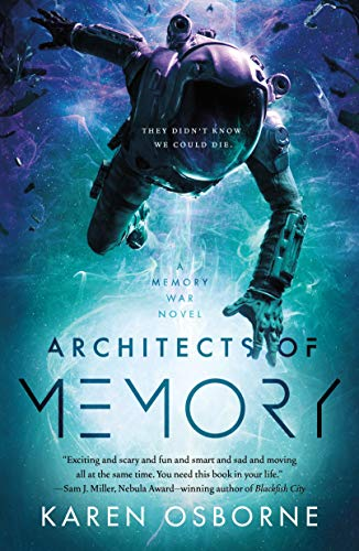 Architects of Memory (The Memory War, Bk. 1)