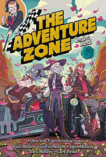 Petals to the Metal (The Adventure Zone, Bk. 3)