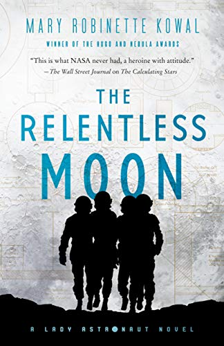 Relentless Moon (Lady Astronaut, Bk. 3)