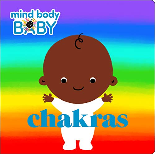 Chakras (Mind Body Baby)