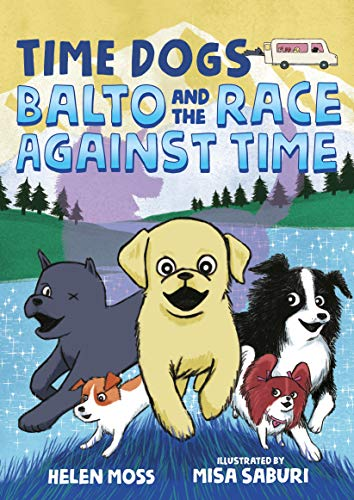 Balto and the Race Against Time (Time Dogs, Bk.1)