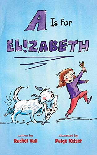 A Is for Elizabeth (A Is for Elizabeth, Bk.1)