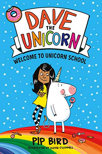 Welcome to Unicorn School (Dave the Unicorn, Bk. 1)