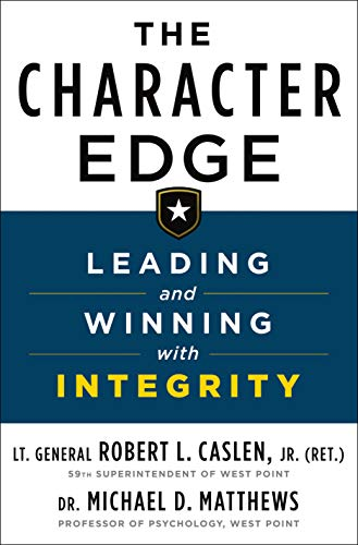 The Character Edge: Leading and Winning with Integrity