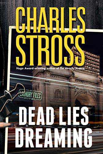 Dead Lies Dreaming (Laundry Files, Bk. 10)