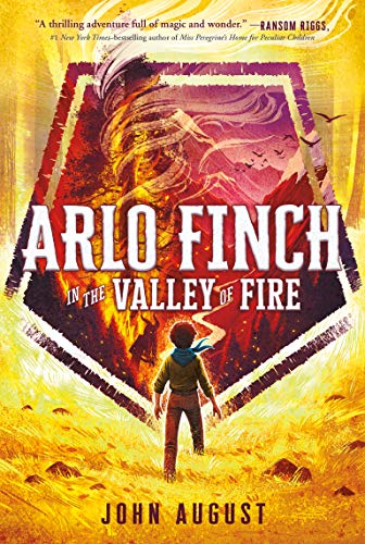 Arlo Finch in the Valley of Fire (Arlo Finch, Bk. 1)