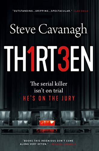 Thirteen: The Serial Killer Isn't on Trial. He's on the Jury. (Eddie Flynn)