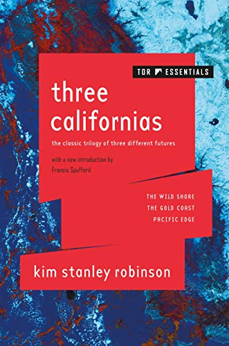 Three Californias (The Wild Shore/The Gold Coast/Pacific Edge)
