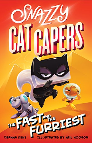 The Fast and the Furriest (Snazzy Cat Capers, Bk. 2)
