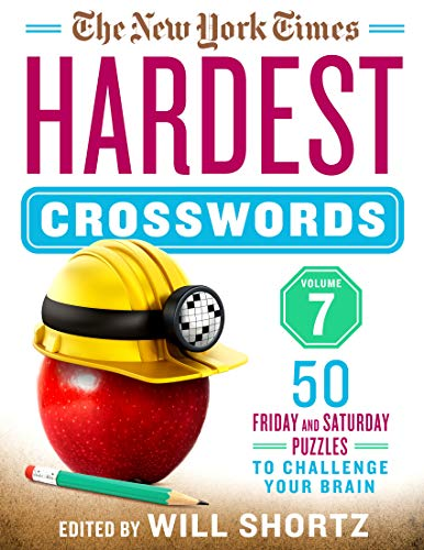 The New York Times Hardest Crosswords (Volume 7)