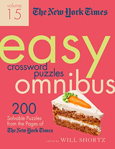The New York Times Easy Crossword Puzzle Omnibus (Volume 15)