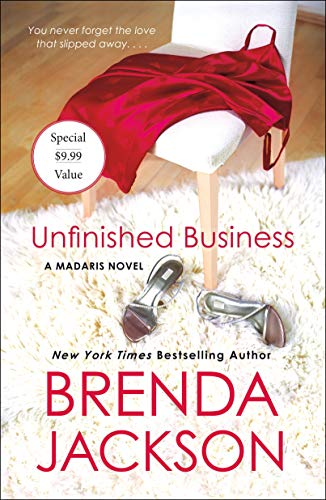 Unfinished Business (Madaris Family Novels, Bk. 13)