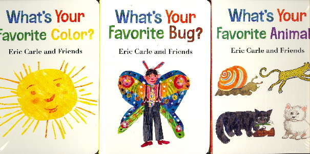 Eric Carle and Friends: 3 Delightful Collections (What's Your Favorite Color?/What's Your Favorite Bug?/What's Your Favorite Animal?)