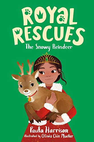 The Snowy Reindeer (Royal Rescues, Bk. 3)