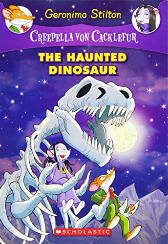 The Haunted Dinosaur (Creepella von Cacklefur, Bk. 9)