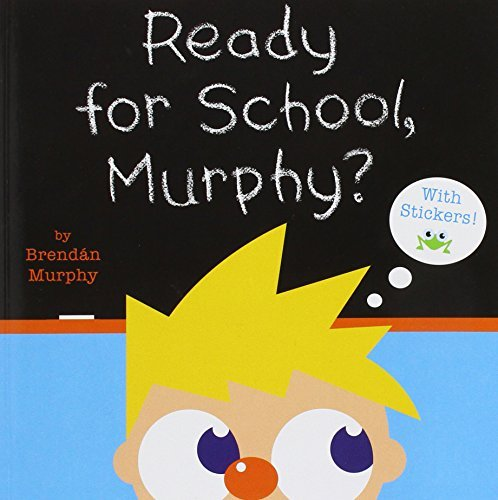 Ready for School, Murphy?