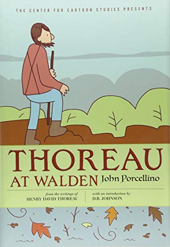 Thoreau at Walden (The Center for Cartoon Studies Presents)