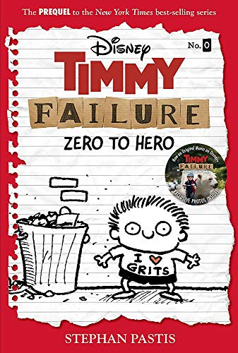 Timmy Failure: Zero to Hero (Timmy Failure Prequel)