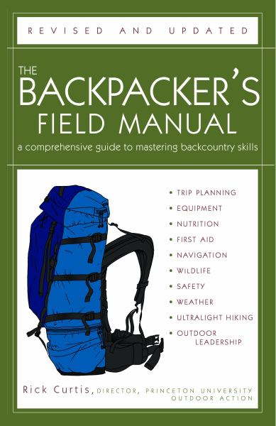 The Backpacker's Field Manual (Revised and Updated)