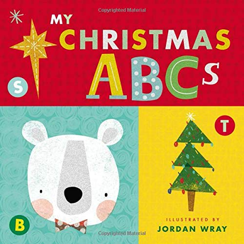 My Christmas ABCs (An Alphabet Book)