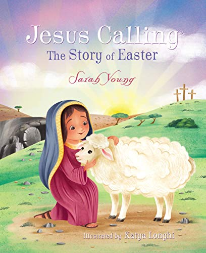 Jesus Calling: The Story of Easter