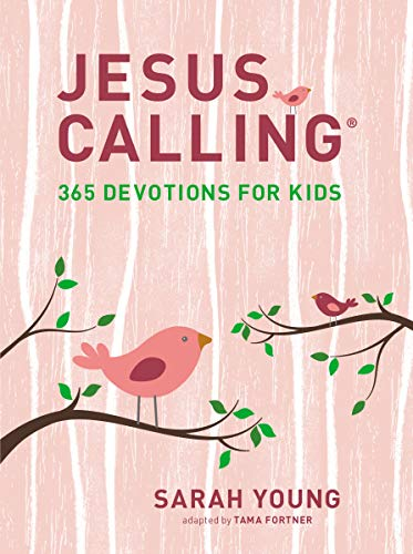 Jesus Calling: 365 Devotions for Kids (Girls Edition)