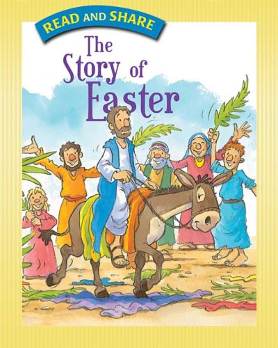 The Story of Easter (Read and Share)