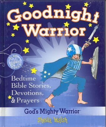 Goodnight Warrior (God's Mighty Warrior)